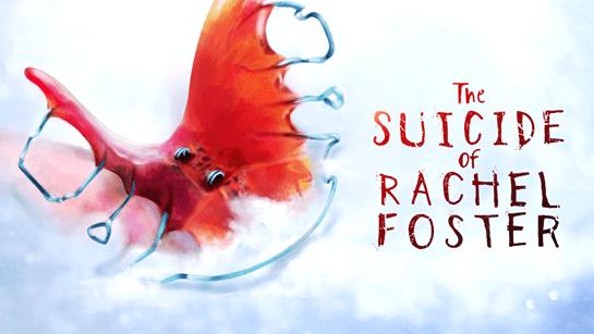 Suicide of Rachel Foster Release