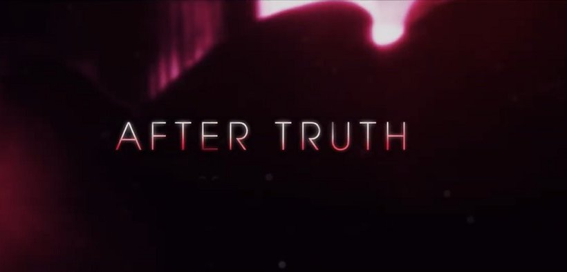 After Truth Teaser