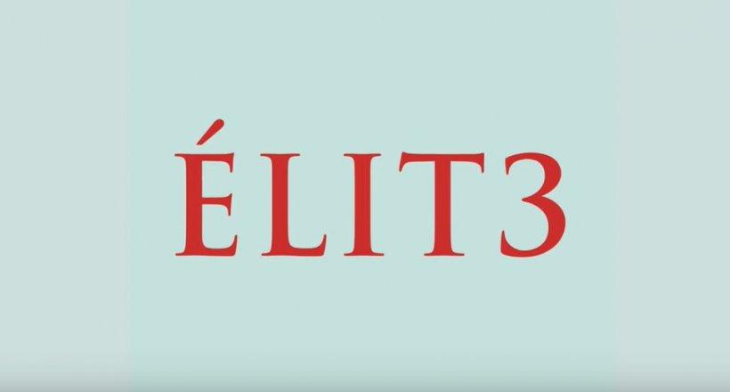 Élite Season 3 Teaser Start Release
