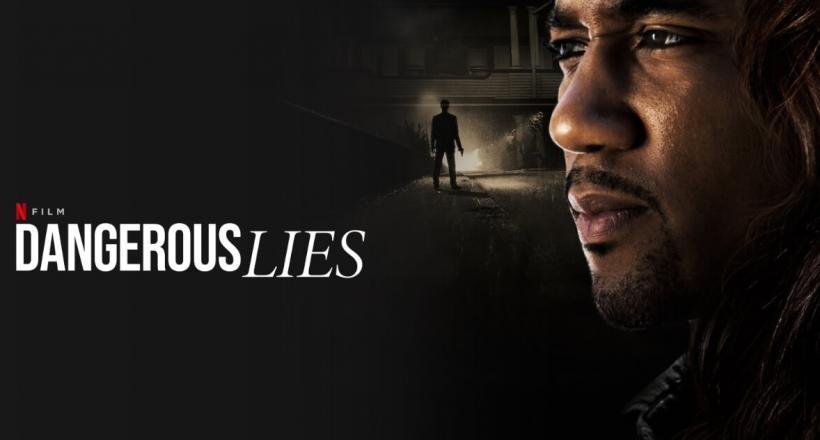 Dangerous Lies Netflix