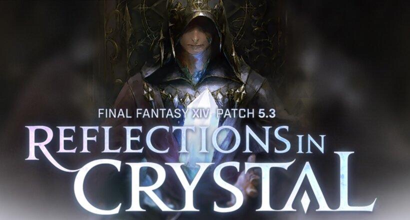 FINAL FANTASY XIV Online Patch 5.3