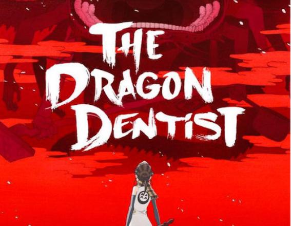 Dragon Dentist Kino Event
