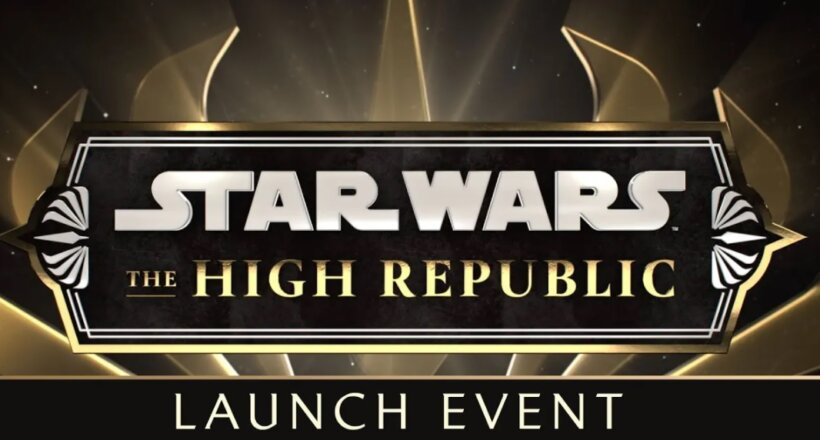 Star Wars High Republic Launch Event Stream