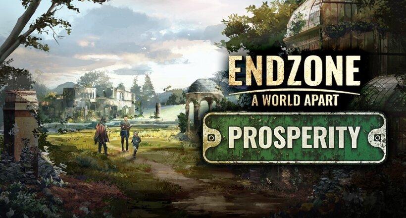 Endzone - A World Apart: Prosperity Release
